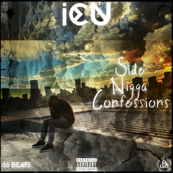 Download & Listen To ICU 'Side Nigga Confessions' New Joint sd