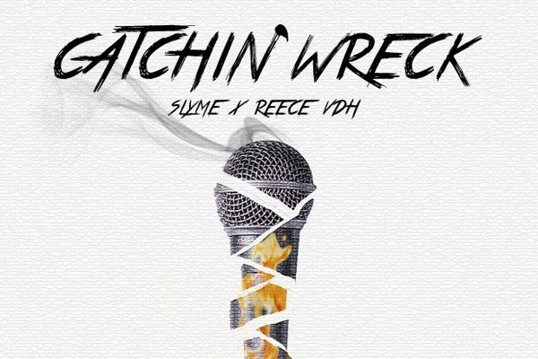 Download & Listen To Slyme X Reece VDH's 'Catchin Wreck' Joint slyme 1