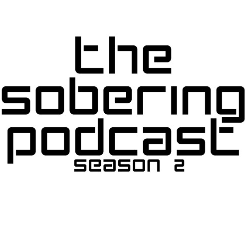 The Sobering Podcast S02E03 Ft. Fred Kayembe [Listen] sober