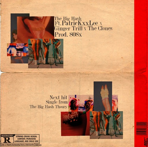 Listen to This Banging 'Hot Sauce' Joint By The Big Hash Ft. PatricKxxLee, Ginger Trill & The Clones the big hash