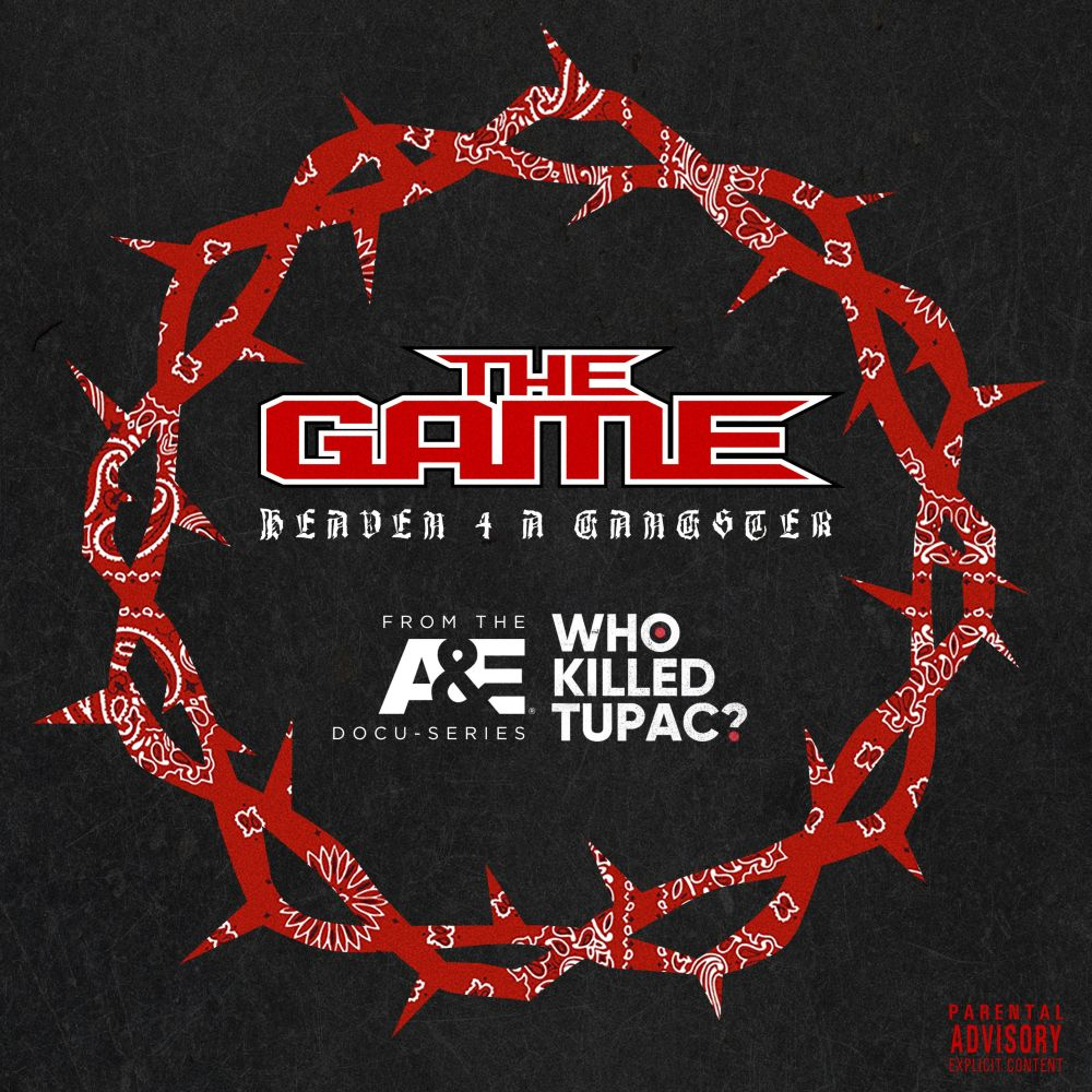 Listen to The Game's New 'Heaven 4 A Gangster' Joint the game heaven 4 a gangster
