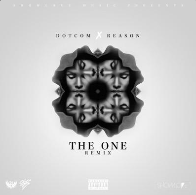 DotCom Drops 'The One' Remix Ft Reason the one