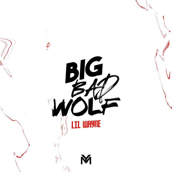 lil wayne Lil Wayne Drops New 'Big Bad Wolf' Joint [Listen] lil wayne big bad wolf