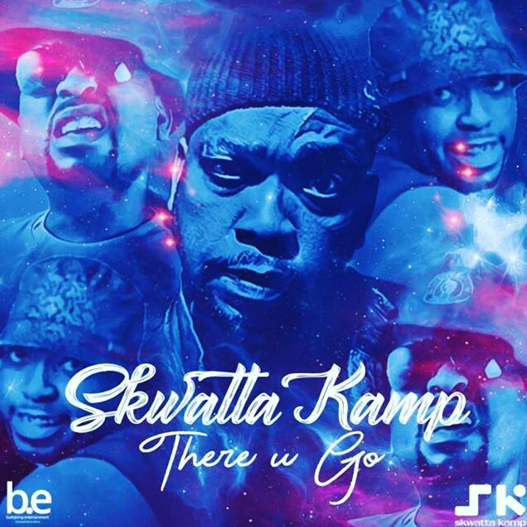 Listen To Skwatta Kamp's New 'There You Go' new song
