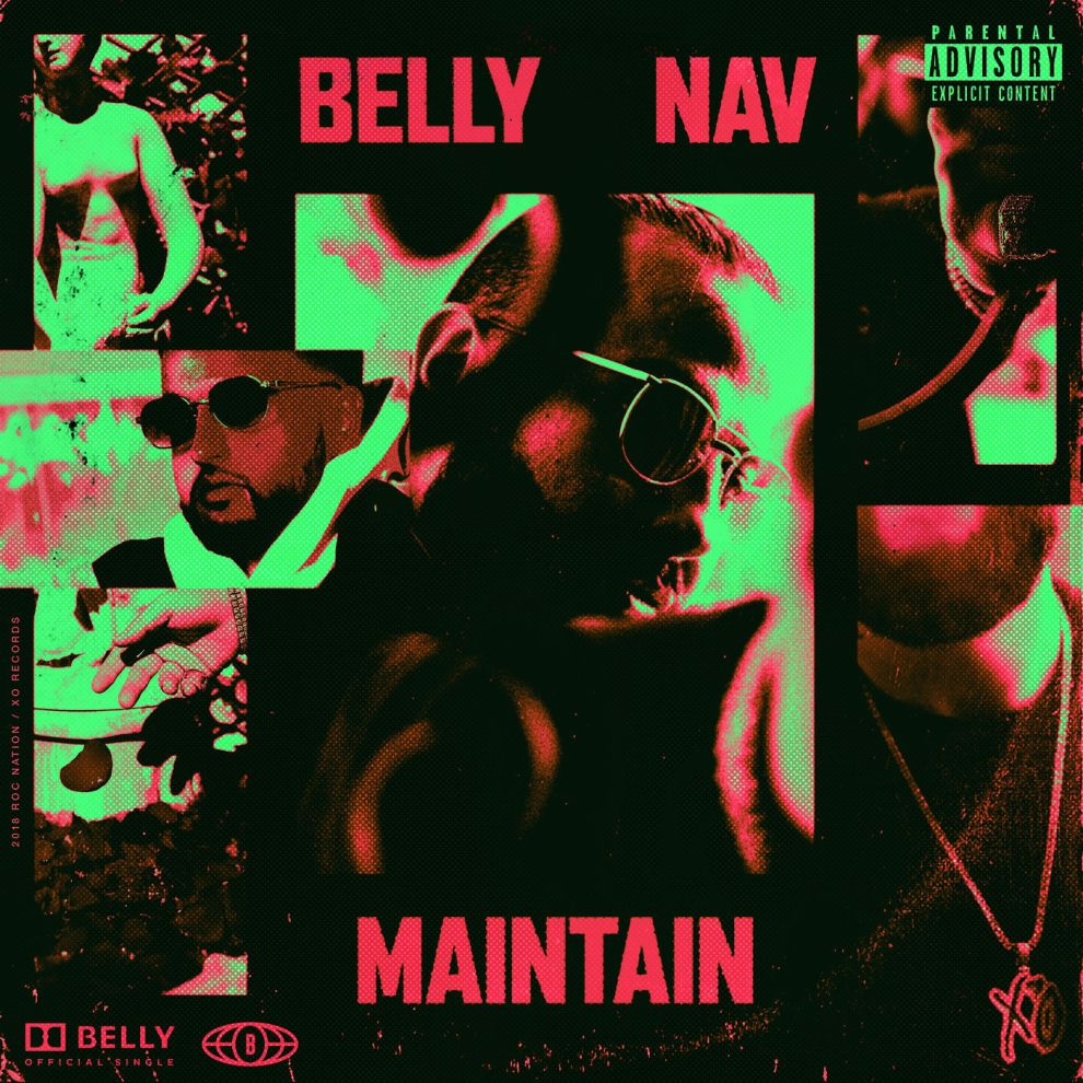 Listen To Belly & Nav's New 'Maintain' Single Belly Maintain naijaexclusive