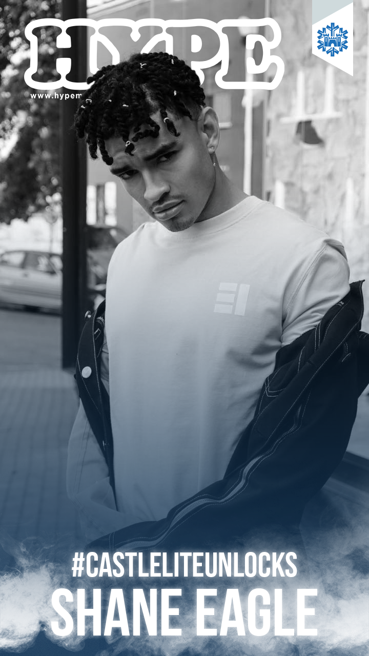 HYPE Magazine Interviews Shane Eagle For #CastleLiteUnlocks [Cover Story] castle lite shane2