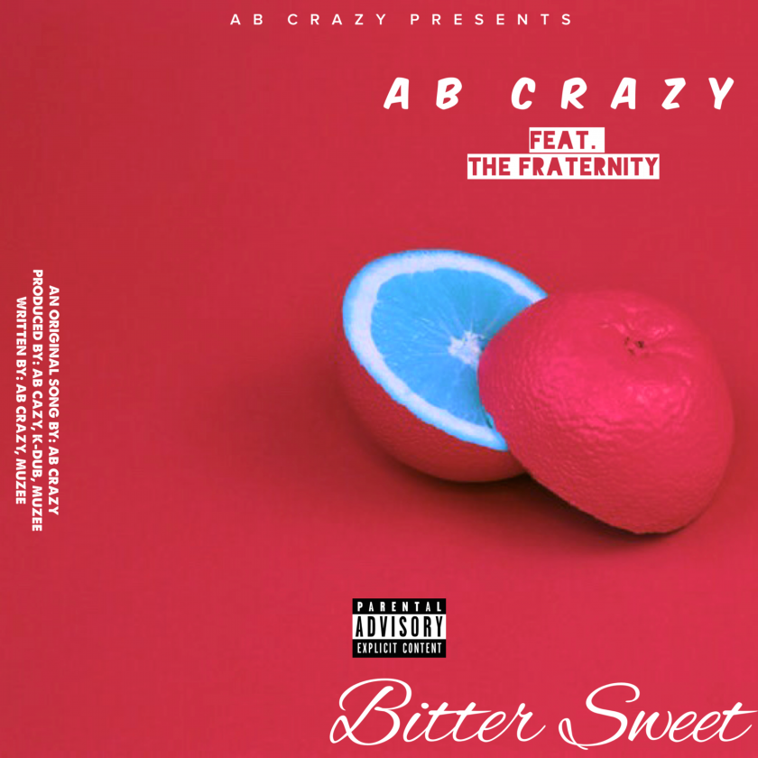 Listen To AB Crazy's 'Bitter Sweet' Song Ft.The Fraternity thumb 61873 840x460 0 0 auto