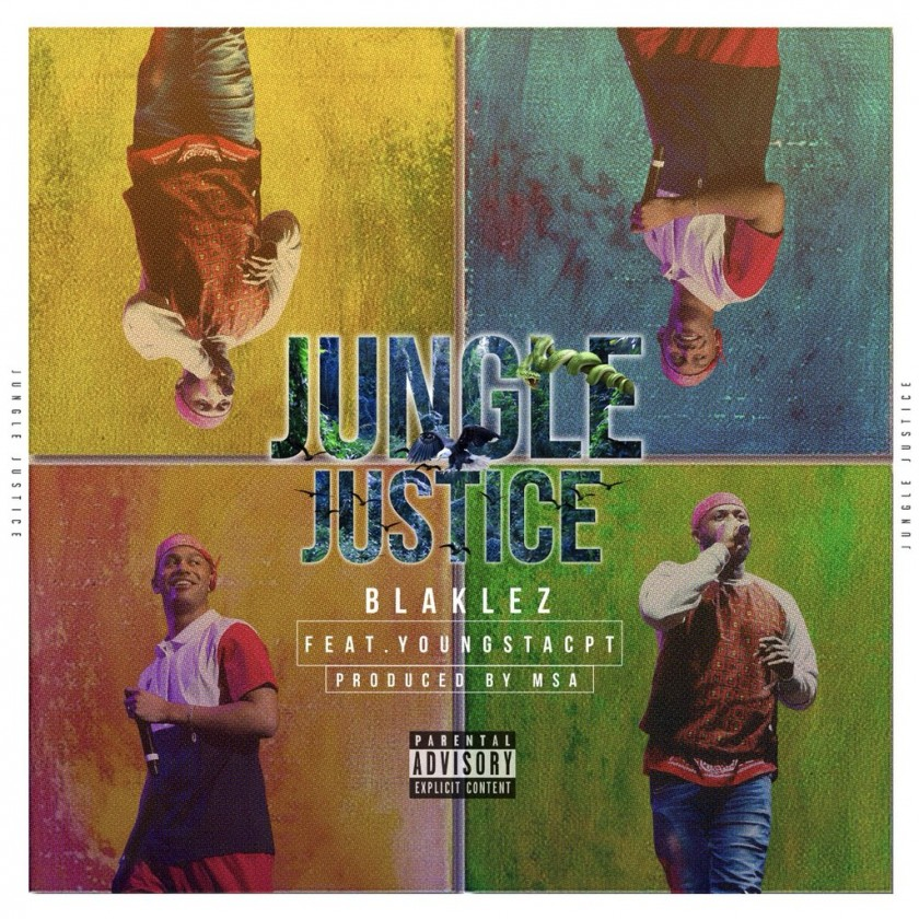 Listen To Blaklez x Youngstacpt's New 'Jungle Justice' Joint thumb 65253 840x460 0 0 auto
