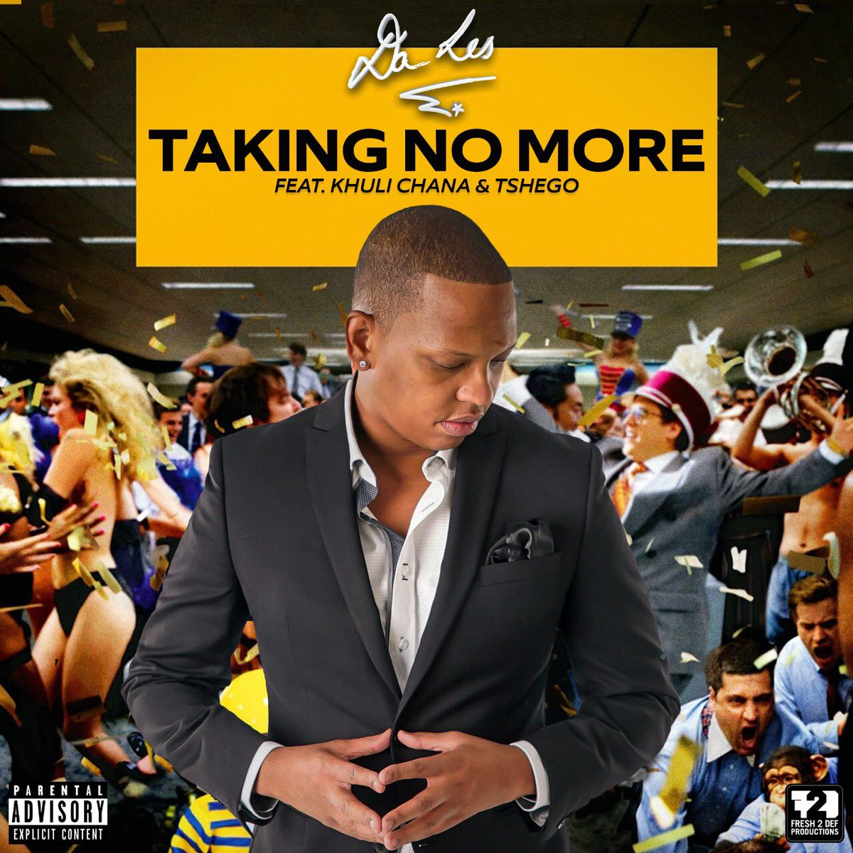 New Da L.E.S #TakingNoMore Video Ft. Khuli Chana & Tshego Dropping Tomorrow Dc1kk1mW0AERiAn