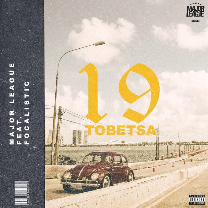 major league Listen To Major League X Focalistic's New '19 Tobetsa' Song DgdzmfFWkAAzmuC
