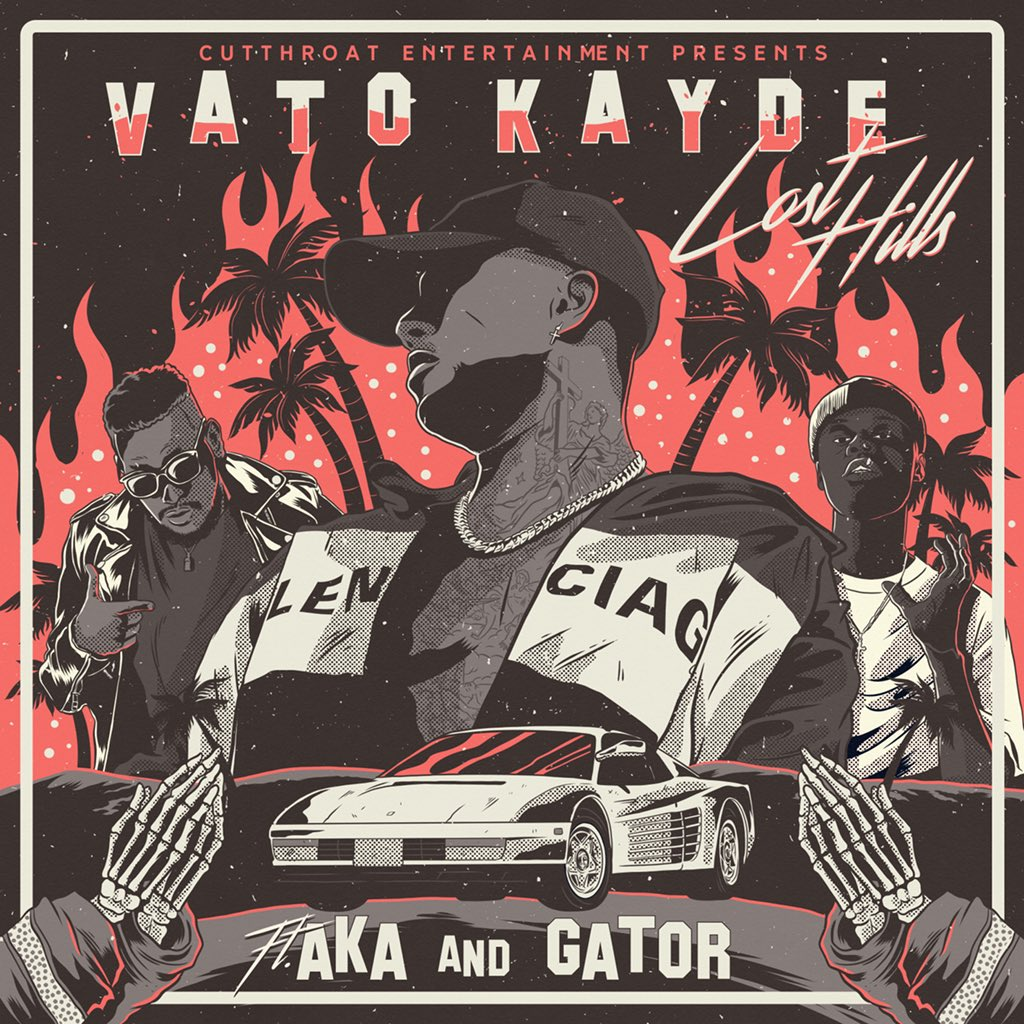 vato kayde New Vato Kayde 'Lost Hills' Single Ft. AKA & GATOR Dropping Friday DhCLqheW0AAZj6l