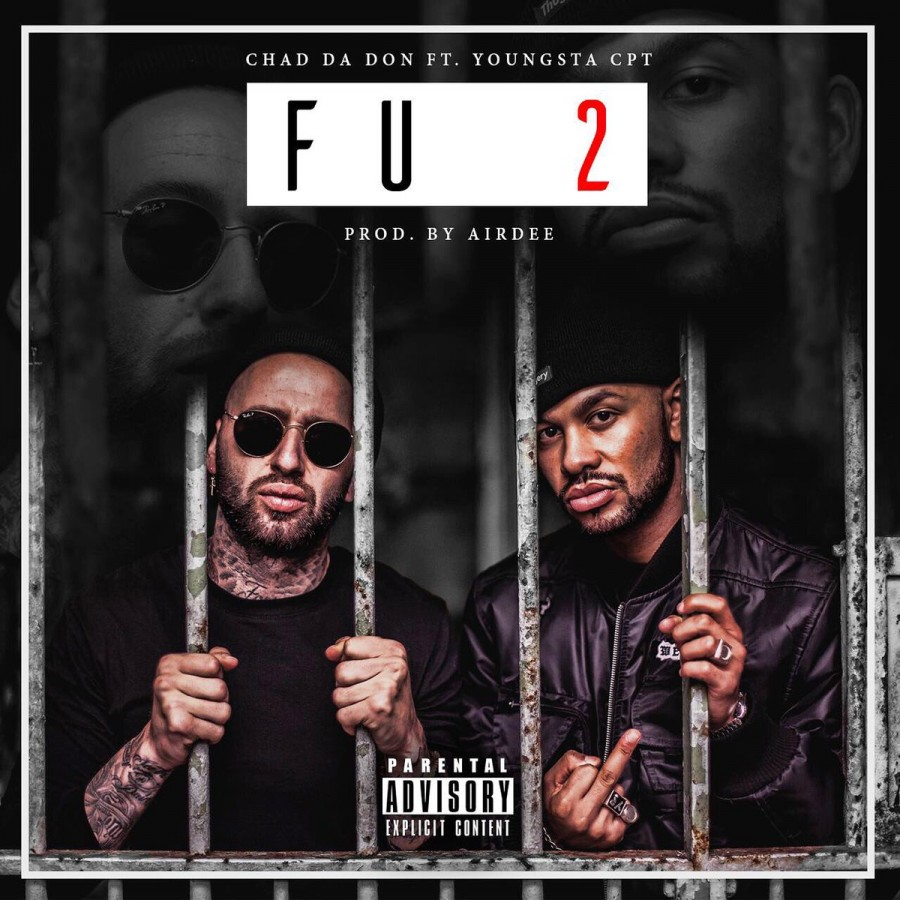 chad da don Listen To Chad Da Don x YoungstaCpt's New #FU2 thumb 85243 900 0 0 0 auto