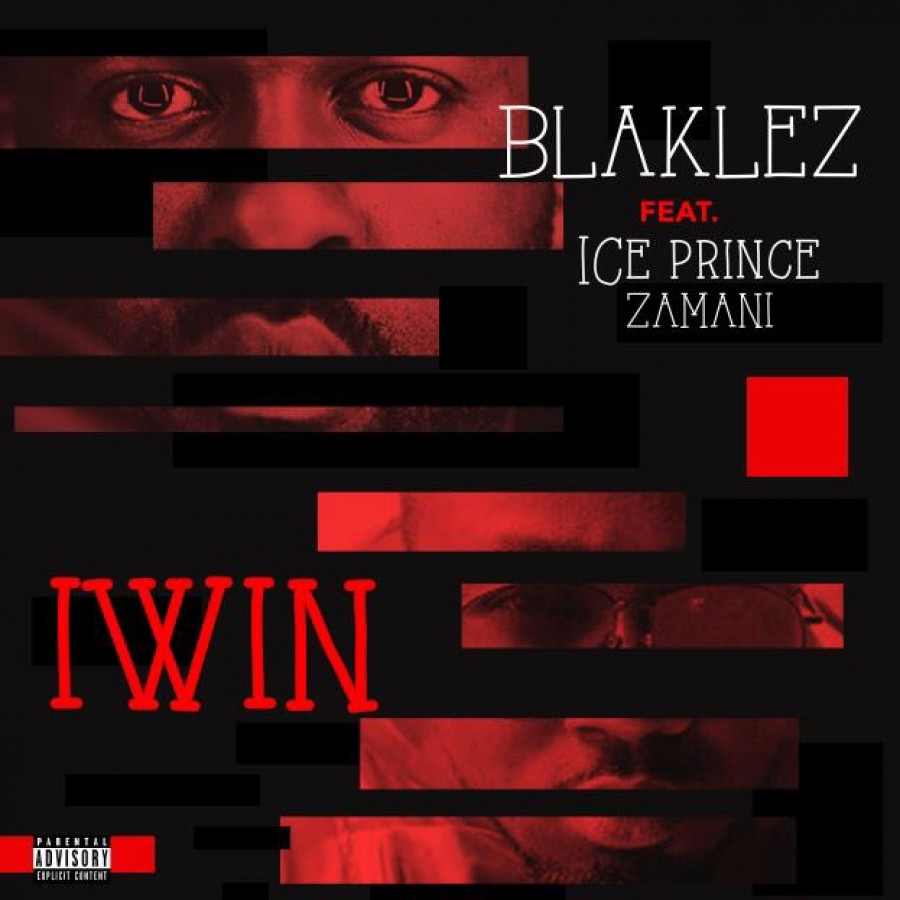 blaklez Listen To Blaklez's New #IWin Single Ft. Ice Prince thumb 85918 900 0 0 0 auto