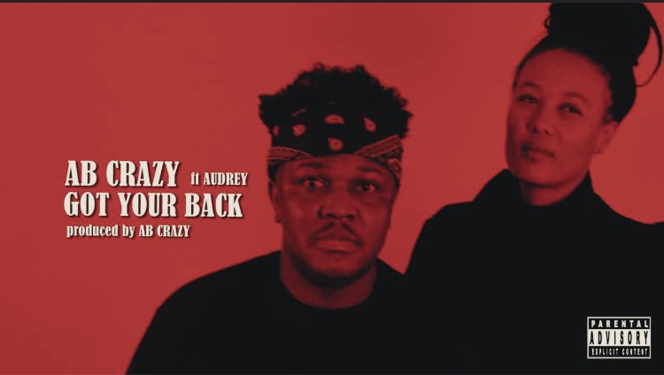AB Crazy Drops New 'Got Your Back' Song Ft. Audrey [Listen] DlRiMJ1XcAAaKaa