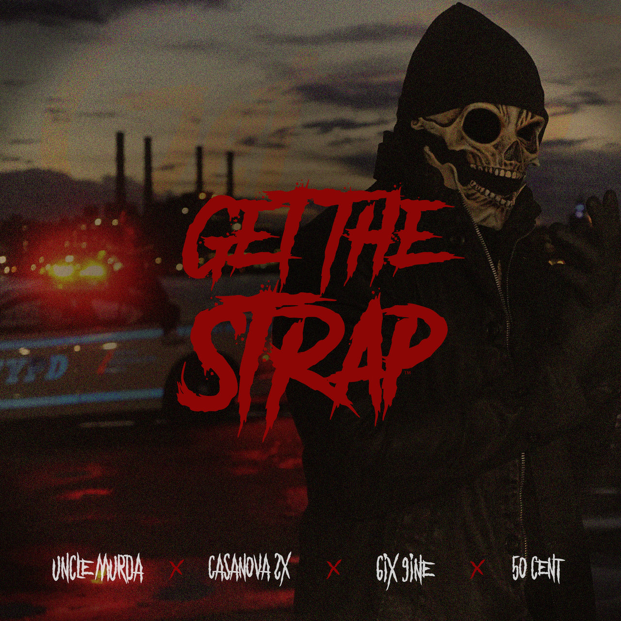 Listen To 50 Cent's New 'Get The Strap' Joint Ft. Casanova, Tekashi 6ix9ine, & Uncle Murda uncle murda get the strap cover