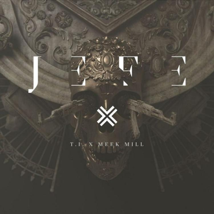 t.i. Listen To T.I.'s 2 New 'Jefe' & 'Wraith' Singles Ft. Meek Mill And Yo Gotti 1536252840 be27384aa700a5d6813b08d891d46805