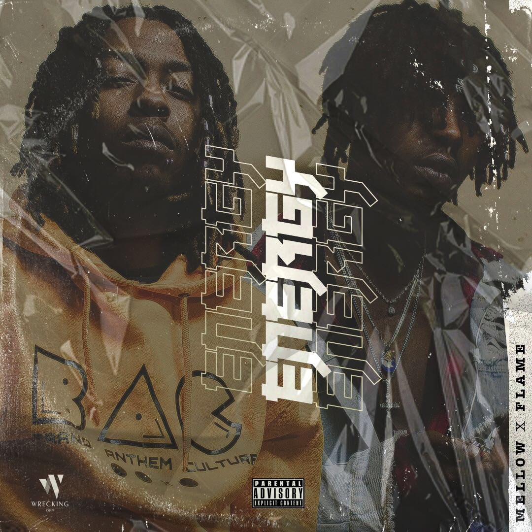 energy Listen To MELLOW x Flame's New 'Energy' Joint Dl2fDp5XgAECHH6