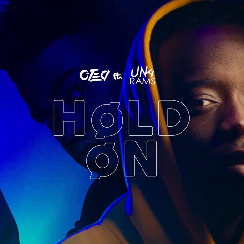 c-tea Listen To C-Tea's New 'Hold On' Hit Ft. Una Rams Q KHpHek