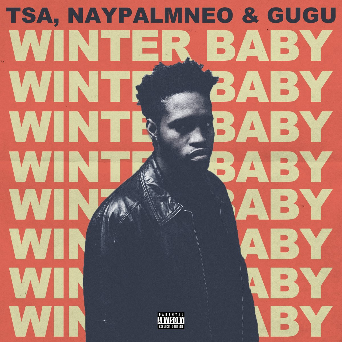 Listen To TSA's 'Winter Baby' (Extended Version) Ft. NayPalmNeo & GUGU DpI33 NXUAAnitm
