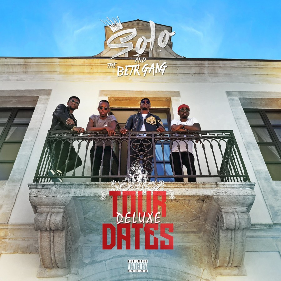 Listen To Solo and the BETR GANG's New 'Tour Dates Delux' Project thumb 122253 900 0 0 0 auto