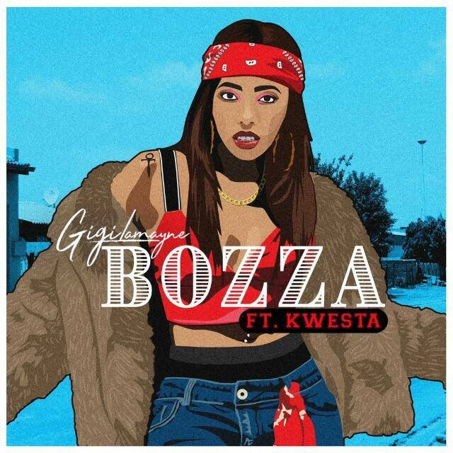 gigi lamayne Listen To Gigi Lamayne's New #Bozza Joint Ft. Kwesta Ds60FXEWkAAYDT5