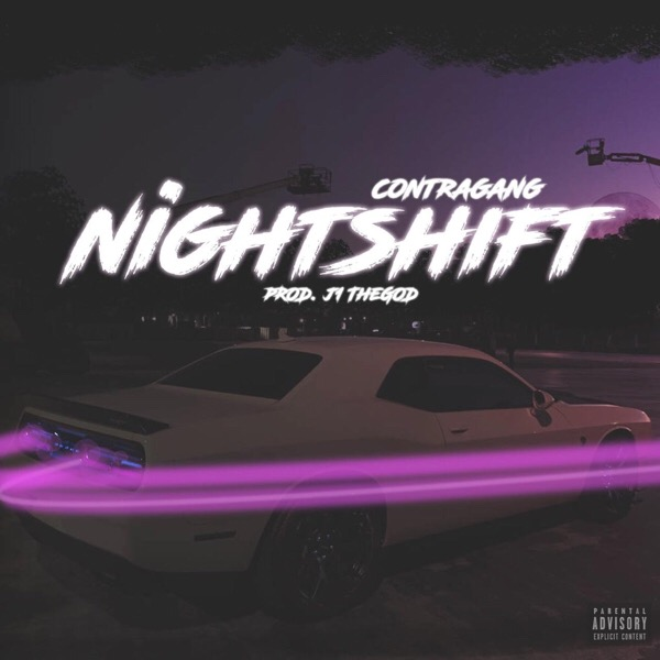 Listen To ContraGang's New 'Night Shift' Joint 20181212085504
