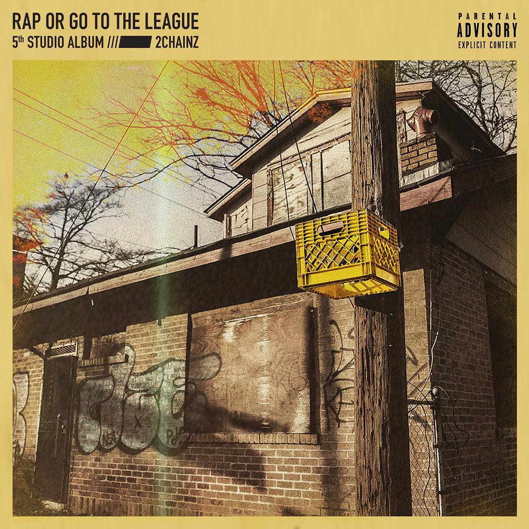 2 chainz 2 Chainz Drops New 'Rap Or Go To The League' Album Ft. Kendrick Lamar, Ariana Grande, Travis Scott, Chance the Rapper, Lil Wayne, Young Thug & More D0hkNDzXQAADdnt