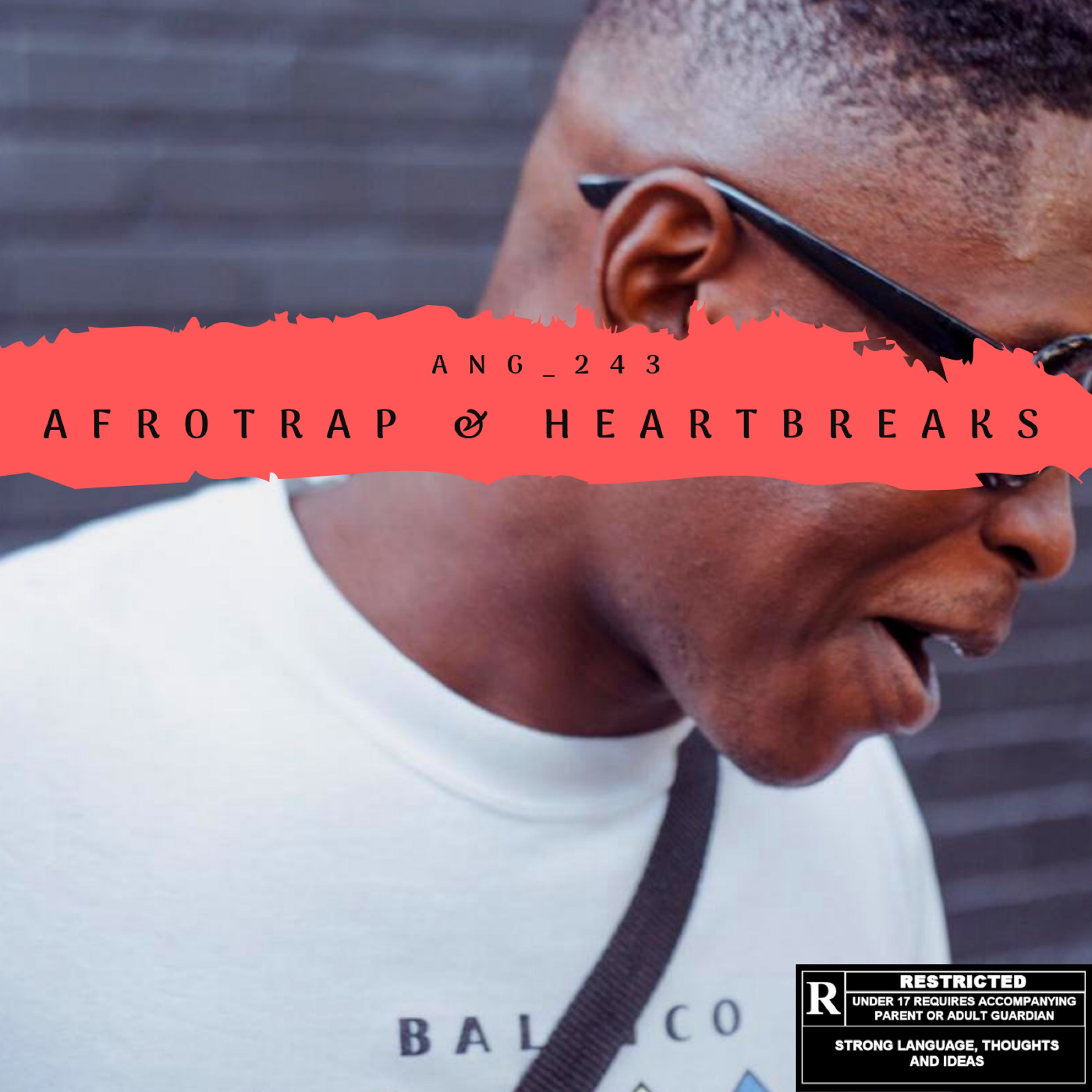 Listen To ANG's 'AfroTrap & Heartbreaks' EP 3