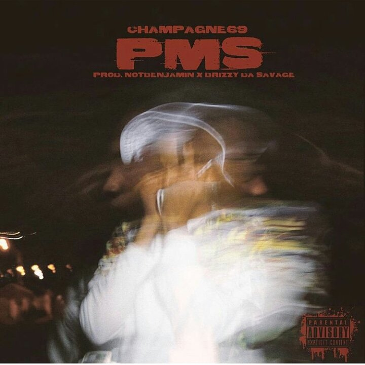 champange69 Listen To Champange69's New 'PMS' Banger pay