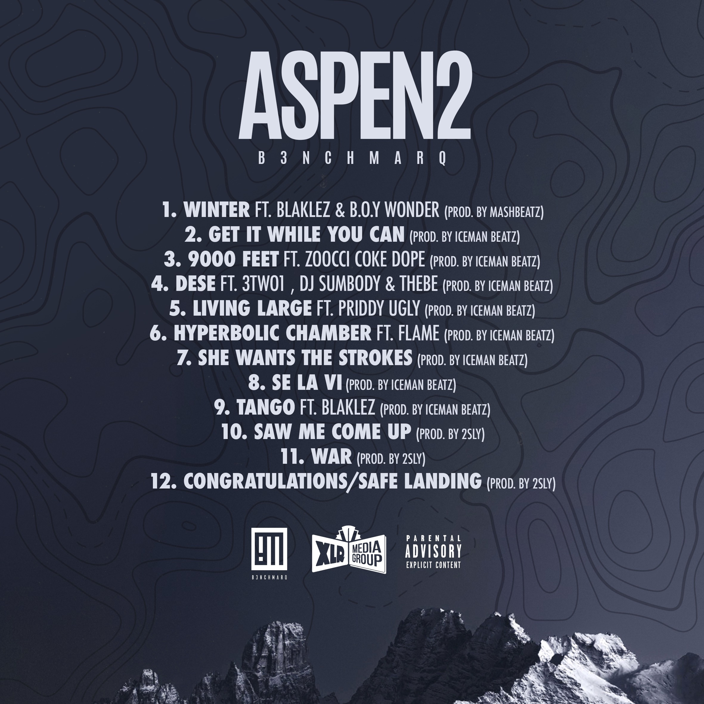 b3nchmarq B3nchMarQ Drop 'Aspen 2' Album Cover/Tracklist Plus New 'Hyperbolic Chamber' Joint Ft. Flame [Listen] Aspen2 Cover Option2Artboard 1 copy