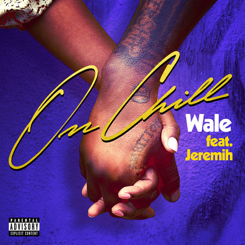 wale Listen To New Wale & Jeremih's Single 'On Chill' 500x500cc 8