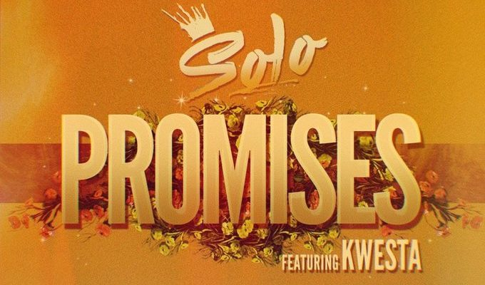 SOLO Drops New Single 'Promises' Ft. KWESTA From His Upcoming Album 'C PLENTY DREAMS' [Listen] ECvLl16XUAEFRDQ 680x400