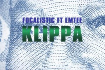 Focalistic Just Dropped A New Joint 'Klippa' Ft. Emtee [Listen] Focalistic ft Emtee Klippa 1280x720 360x240